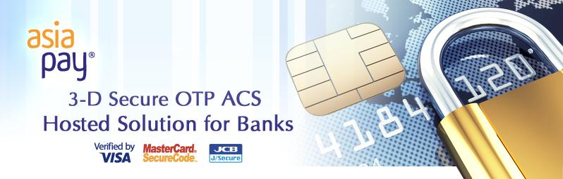 3D Secure Program for Online Transactions - AsiaPay