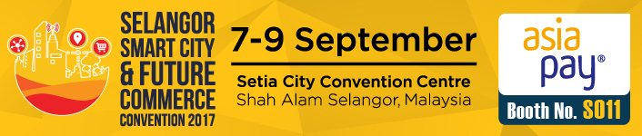 7-9 Sep 2017, Selangor Smart City & Future Commerce Convention 2017 - AsiaPay Booth No.: S011